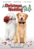 A Christmas Wedding Tail (A Christmas Wedding Tail)