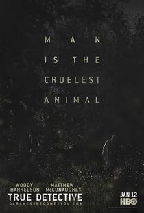 True Detective (1ª Temporada) - Poster / Capa / Cartaz - Oficial 10