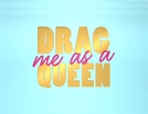 Drag Me as a Queen – Uma Diva Dentro de Mim! (Drag me as a Queen)
