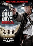 Um Dia Frio no Inferno (A Cold Day In Hell)
