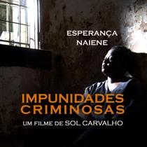 Impunidades criminosas - Poster / Capa / Cartaz - Oficial 1