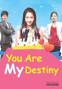 You Are My Destiny - Poster / Capa / Cartaz - Oficial 1