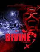 Divine: The Series (Divine: The Series)