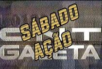 Sábado Ação (CNT/Gazeta) - Poster / Capa / Cartaz - Oficial 1