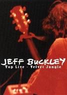 Jeff Buckley: Top Live - Velvet Jungle (Jeff Buckley: Top Live - Velvet Jungle)