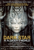 Dark Star: H.R. Giger's World (Dark Star: HR Gigers Welt)