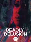 Inimigo Desconhecido (Deadly Delusion)
