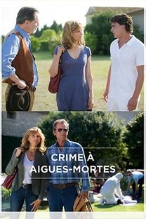 Crime à Aigues-Mortes - Poster / Capa / Cartaz - Oficial 1
