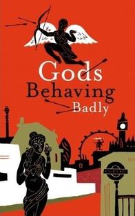 Gods Behaving Badly - Poster / Capa / Cartaz - Oficial 2