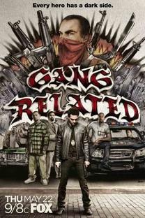 Gang Related (1ª Temporada) - Poster / Capa / Cartaz - Oficial 1