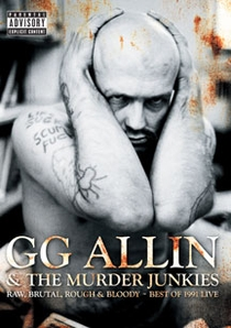 GG Allin & The Murder Junkies: Raw, Brutal, Rough & Bloody - Poster / Capa / Cartaz - Oficial 1