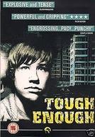 Tough Enough (Knallhart)