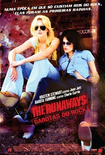The Runaways - Garotas do Rock - Poster / Capa / Cartaz - Oficial 2