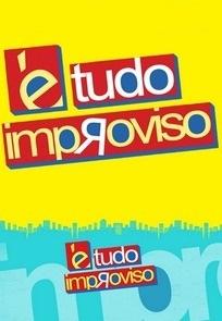É Tudo Improviso (2ª Temporada) - Poster / Capa / Cartaz - Oficial 1