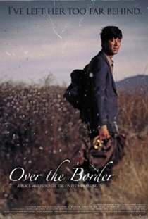 Over the Border - Poster / Capa / Cartaz - Oficial 2