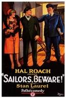 O barato sai caro (Sailors, beware!)