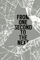 From One Second To The Next (From One Second To The Next)