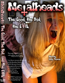 Metalheads: The Good, the Bad, and the Evil - Poster / Capa / Cartaz - Oficial 1