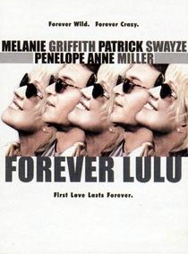 Eternamente Lulu - Poster / Capa / Cartaz - Oficial 4