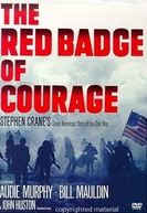 A Glória de um Covarde (The Red Badge of Courage)
