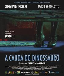 A Cauda do Dinossauro - Poster / Capa / Cartaz - Oficial 1