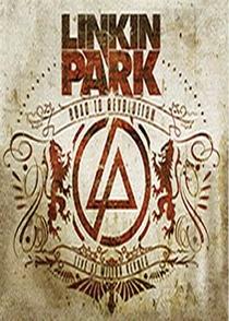 Linkin Park - Road to Revolution: Live at Milton Keynes - Poster / Capa / Cartaz - Oficial 1