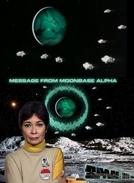 Espaço - 1999 - Última Mensagem da Base Lunar Alfa (Space - 1999 - Message From Moonbase Alpha)