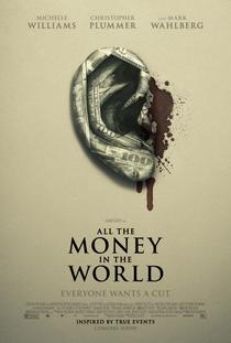 Todo o Dinheiro do Mundo - Poster / Capa / Cartaz - Oficial 4
