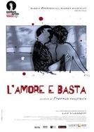 O Amor, e Basta (L'Amore e Basta / Hymn to Love)