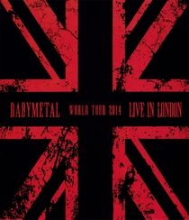 Live In London -Babymetal World Tour 2014- - Poster / Capa / Cartaz - Oficial 1