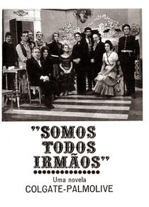 Somos Todos Irmãos - Poster / Capa / Cartaz - Oficial 1
