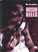 Obsessão Assassina (Obsession Kills )