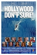 Hollywood Don't Surf!  (Hollywood Don't Surf! )