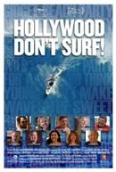 Hollywood Don't Surf!  (Hollywood Don't Surf! )