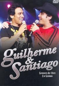 Guilherme & Santiago ao Vivo em Goiânia - Poster / Capa / Cartaz - Oficial 1