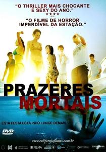 Prazeres Mortais - Poster / Capa / Cartaz - Oficial 3