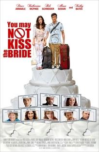 Você Não Pode Beijar A Noiva - Poster / Capa / Cartaz - Oficial 2