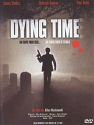 Hora Marcada para Morrer (Dying Time)