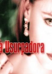 A Usurpadora - Poster / Capa / Cartaz - Oficial 1