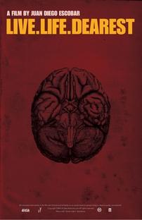 Live Life Dearest - Poster / Capa / Cartaz - Oficial 1