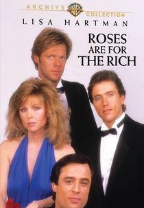 As Rosas São Para os Ricos - Poster / Capa / Cartaz - Oficial 1
