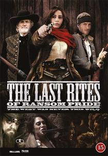 The Last Rites of Ransom Pride - Poster / Capa / Cartaz - Oficial 4