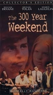 Fim de semana interminável (The 300 Year Weekend)