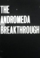 The Andromeda Breakthrough (1ª Temporada) (The Andromeda Breakthrough (Season 1))