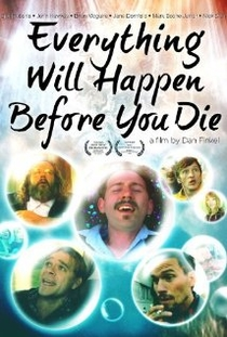 Everything Will Happen Before You Die - Poster / Capa / Cartaz - Oficial 1