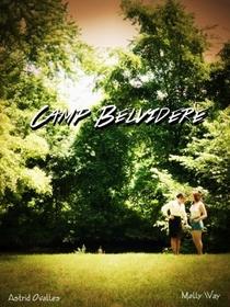 Camp Belvidere - Poster / Capa / Cartaz - Oficial 1
