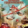 """Crítica: Aviões 2: Heróis do Fogo ao Resgate (""""Planes: Fire & Rescue"""")   CineCríticas"""