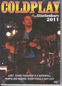 Coldplay - Glastonbury 2011 - Poster / Capa / Cartaz - Oficial 1