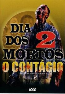 Dia dos Mortos 2 - O Contágio - Poster / Capa / Cartaz - Oficial 3