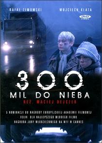 300 Milhas Até o Céu - Poster / Capa / Cartaz - Oficial 1